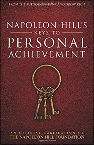 keys to personal achievement by napoleon hill