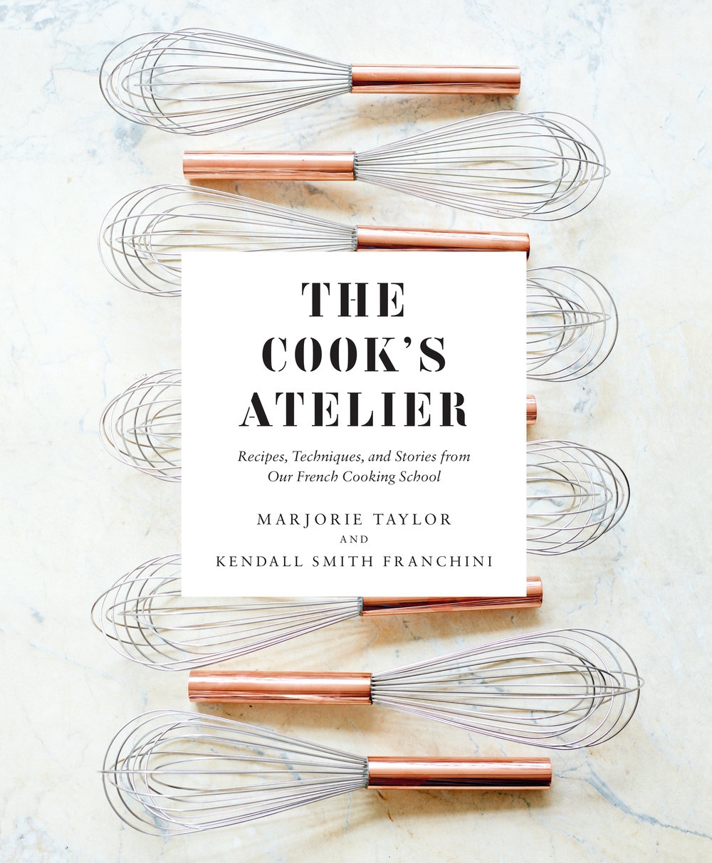 The Cook's Atelier Cookbook