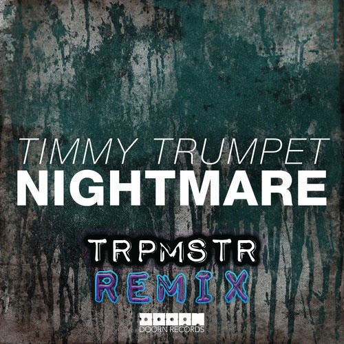 Nightmare TRPMSTR Remix