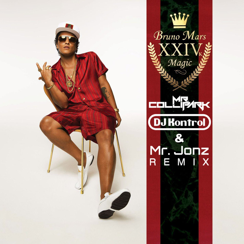 Bruno Mars - 24K Magic (Mr. Collipark, DJ Kontrol & Mr. Jonz Remix)