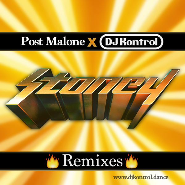 Post Malone - Stoney (DJ Kontrol Remixes) (Dirty)