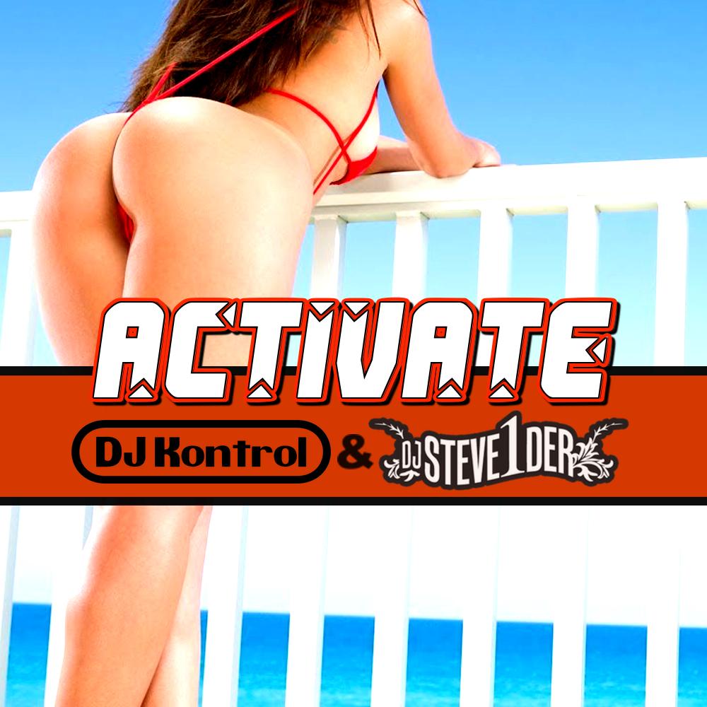 DJ Kontrol & DJ Steve1der - Activate