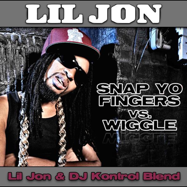 Lil Jon f. E-40 vs. Jason Derulo - Snap Yo Fingers & Wiggle (Lil Jon & DJ Kontrol Blend)