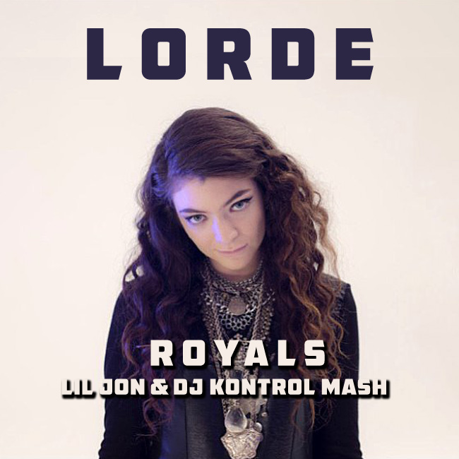 Lorde vs. Lil Jon & The East Side Boyz - Royals (Lil Jon & DJ Kontrol Mash)