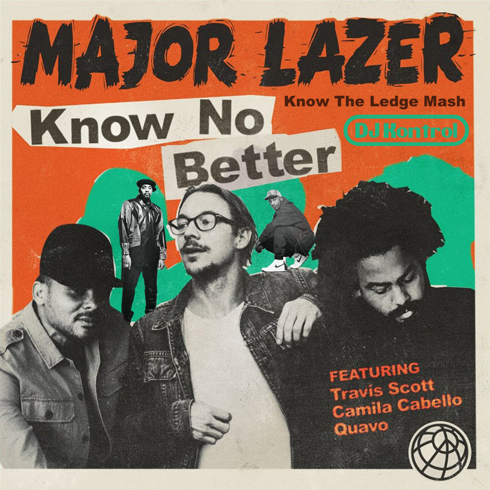 Major Lazer x Eric B. & Rakim - Know No Better (DJ Kontrol Mash)