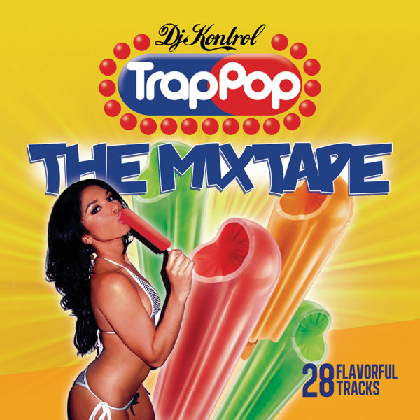 Trap Pop Mixtape Vol. 1