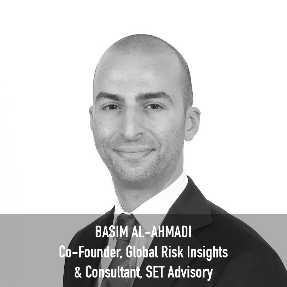 Basim Al-Ahmadi - Co-Founder, Global Risk Insights & Consultant SET Advisory