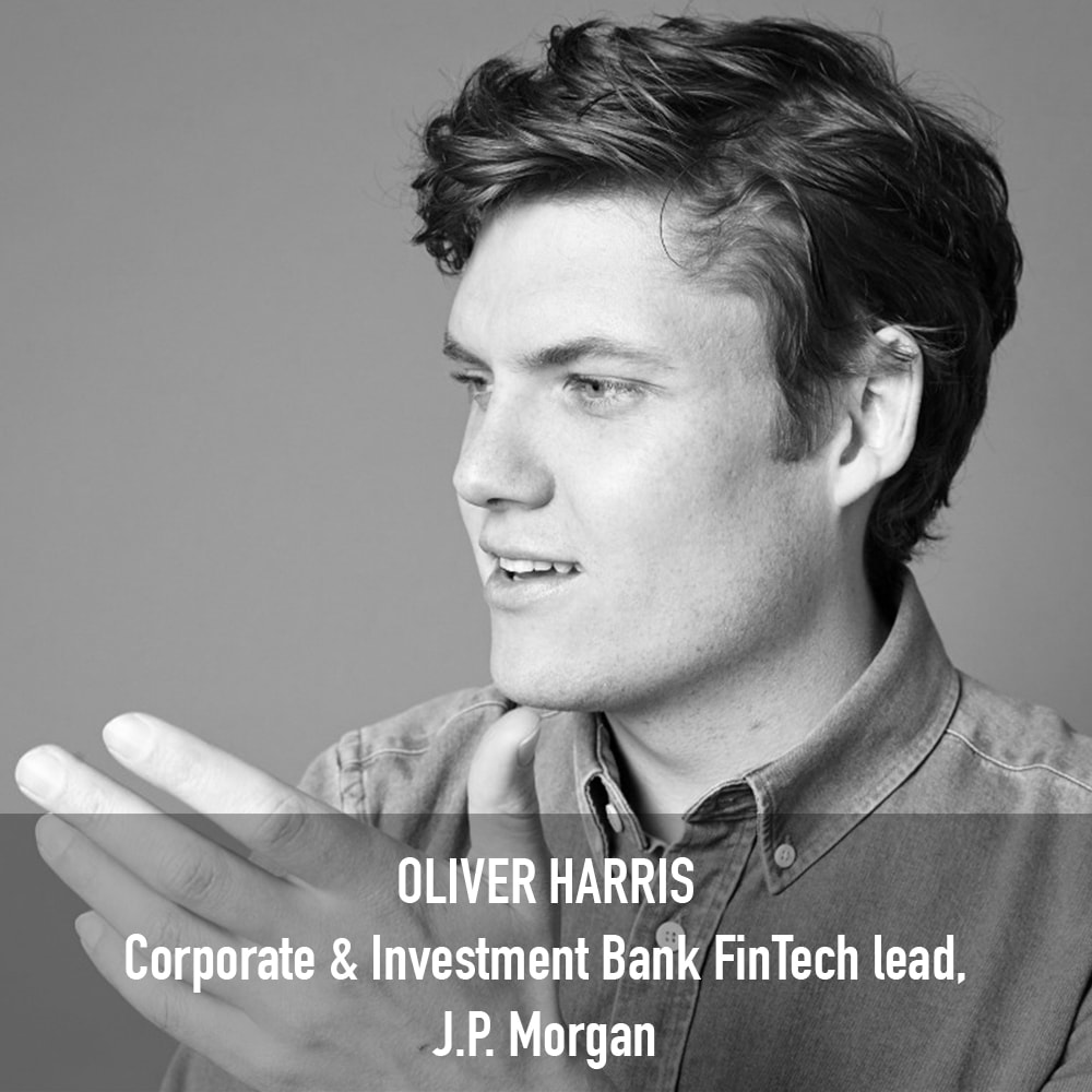 Oliver Harris - Corporate & Investment Bank FinTech lead J.P. Morgan