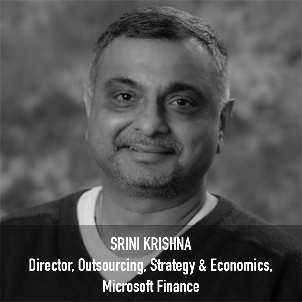 Srini Krishna - Director, Outsourcing, Strategy & Economics Microsoft Finance