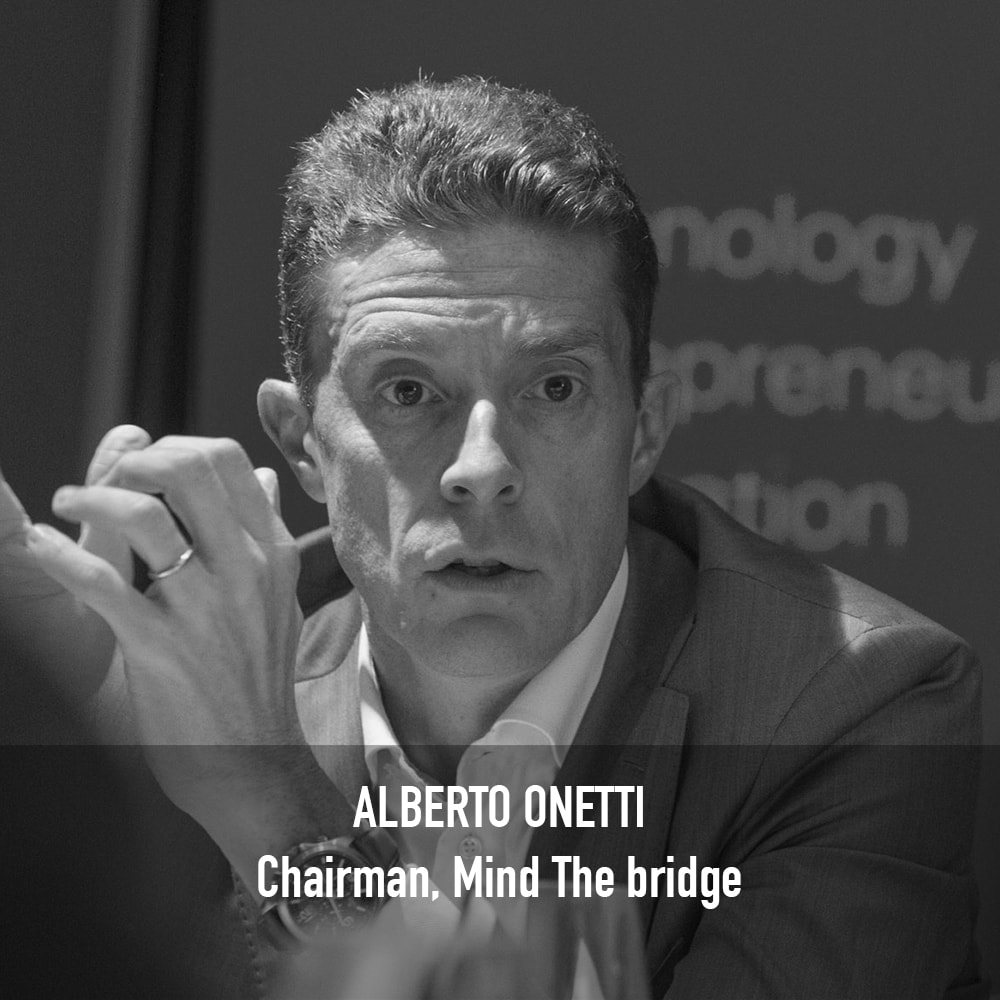 ALBERTO ONETTI - CHAIRMAN MIND THE BRIDGE
