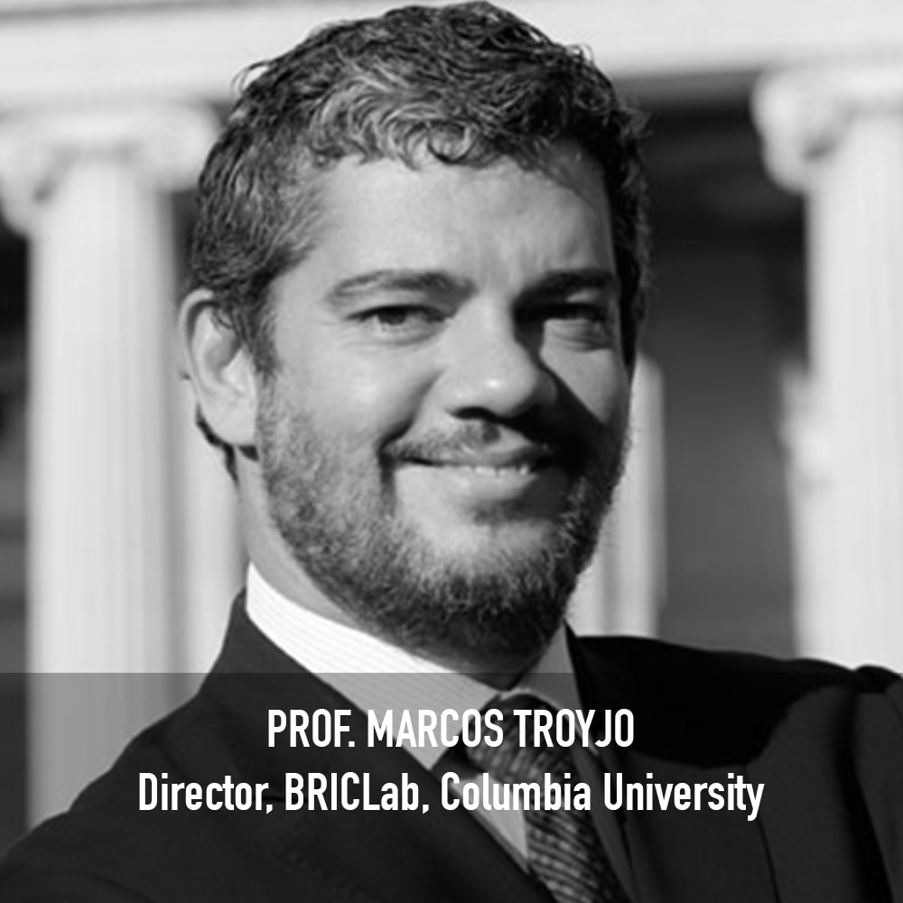 Prof. Marcos Troyjo - Director, BRICLab Columbia University