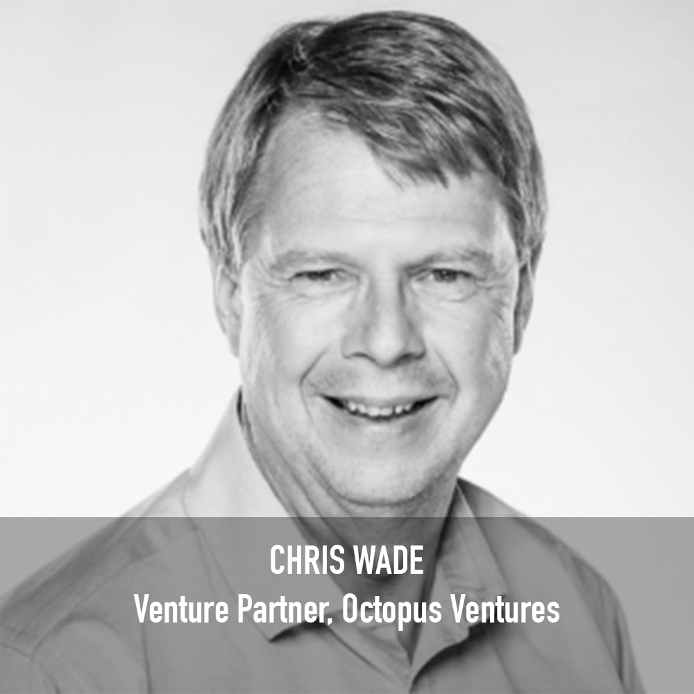 Chris Wade - Venture Partner Octopus Ventures