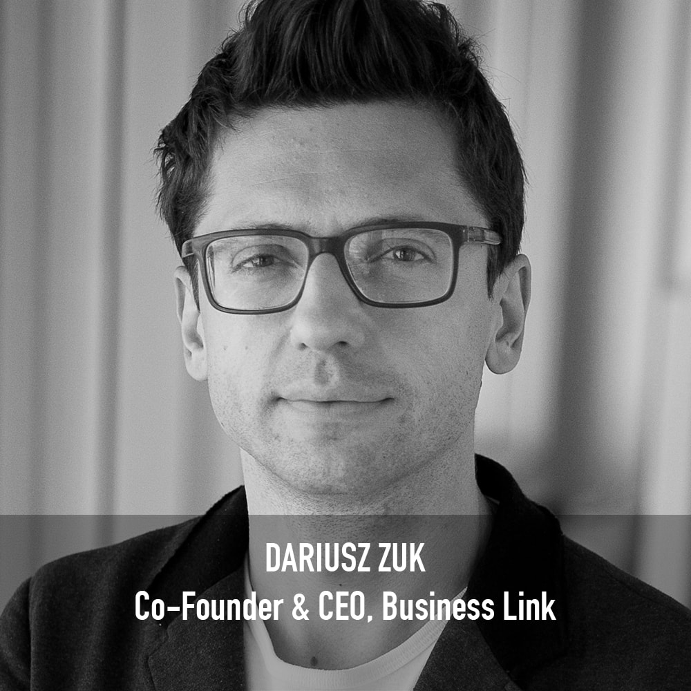 Dariusz Zuk - Co-Founder & CEO, Business Link