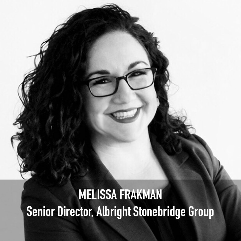 MELISSA FRAKMAN - SENIOR DIRECTOR Albright Stonebridge Group