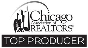 2010 - 2017 Chicago Association of Realtors Top Producer    2016 Top Producer Rolex Club, @properties    Top Agent Network