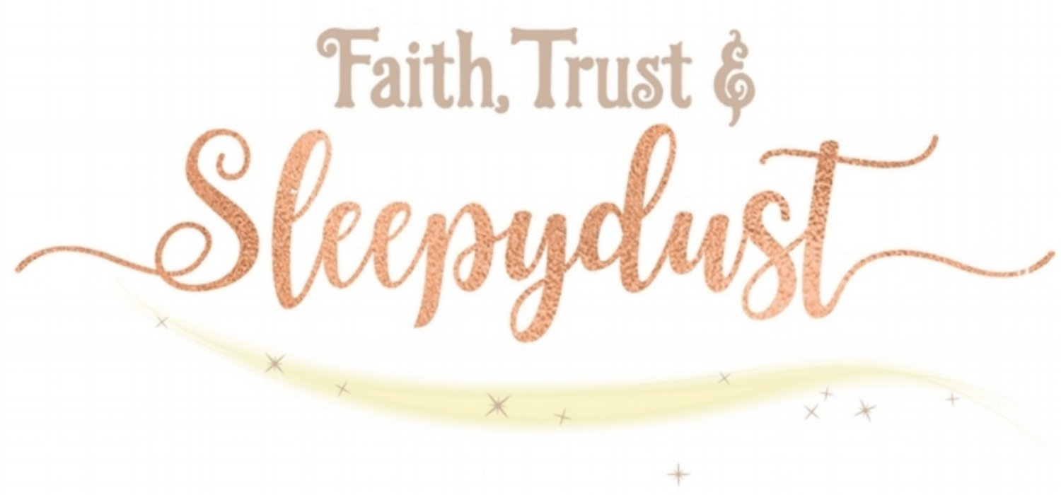 Faith, Trust, and Sleepydust