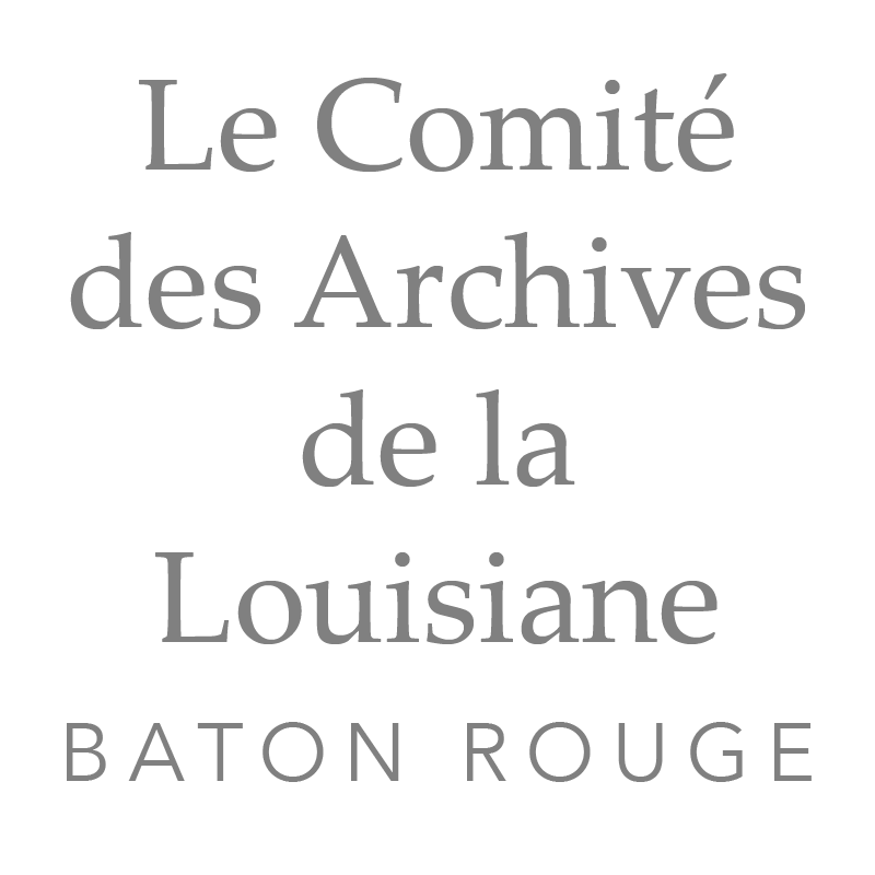 Le Comité des Archives de la Louisiane