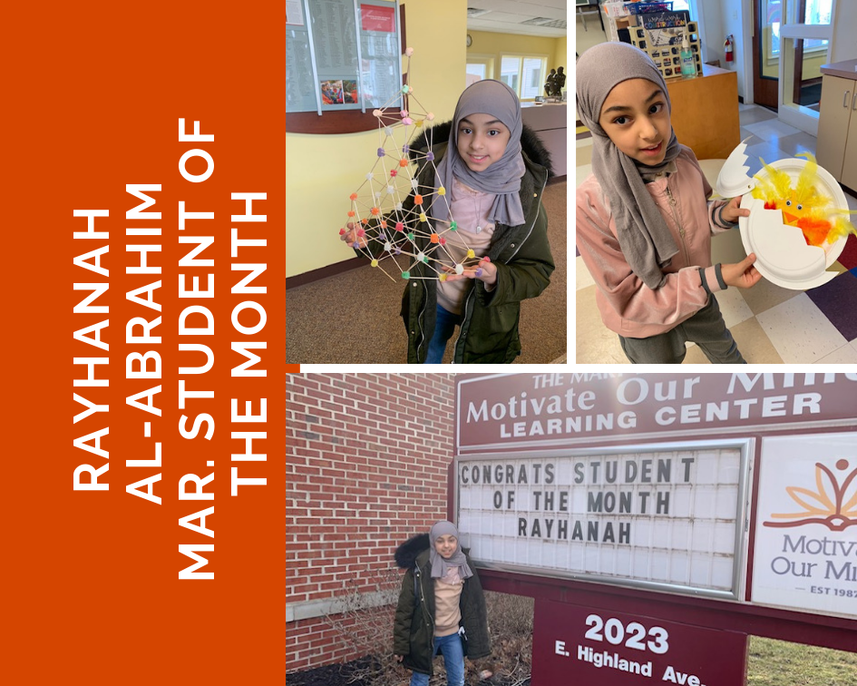 Motivate Our Minds March Student of the Month Rayhanah Al-Abrahim