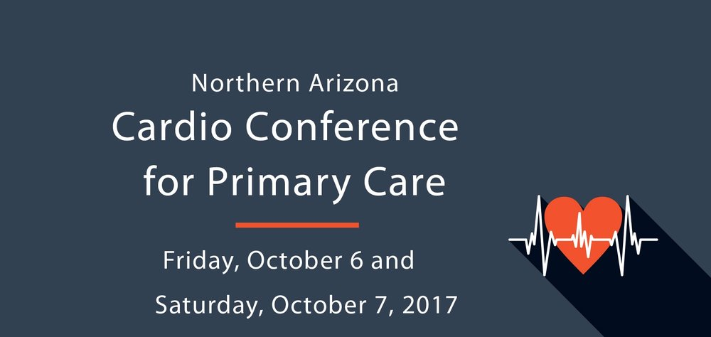 2017 Northern Arizona Cardio Conference for Primary Care Program  -