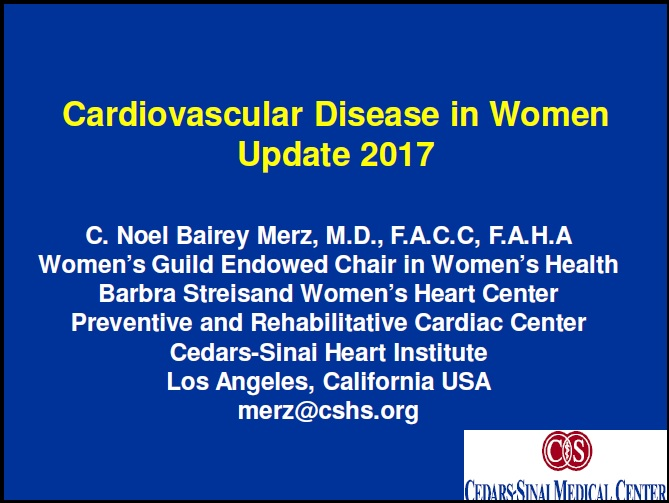 Chest Pain in Women - C Noel Bairey Merz, MD, FACC, FAHA