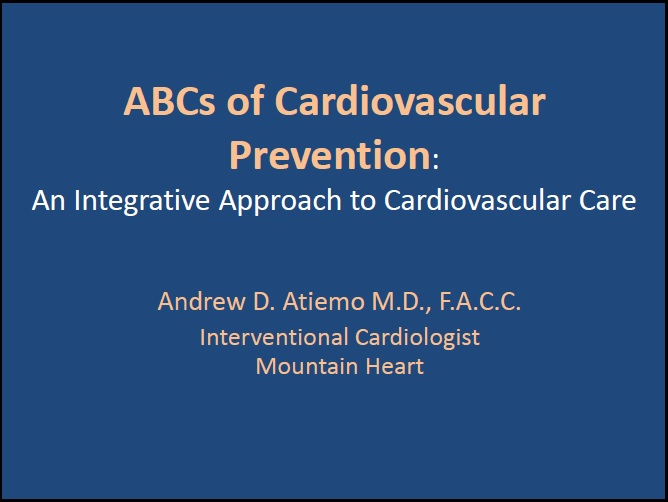 The ABCs of Cardiovascular Disease Prevention - Andrew Atiemo, MD, FACC