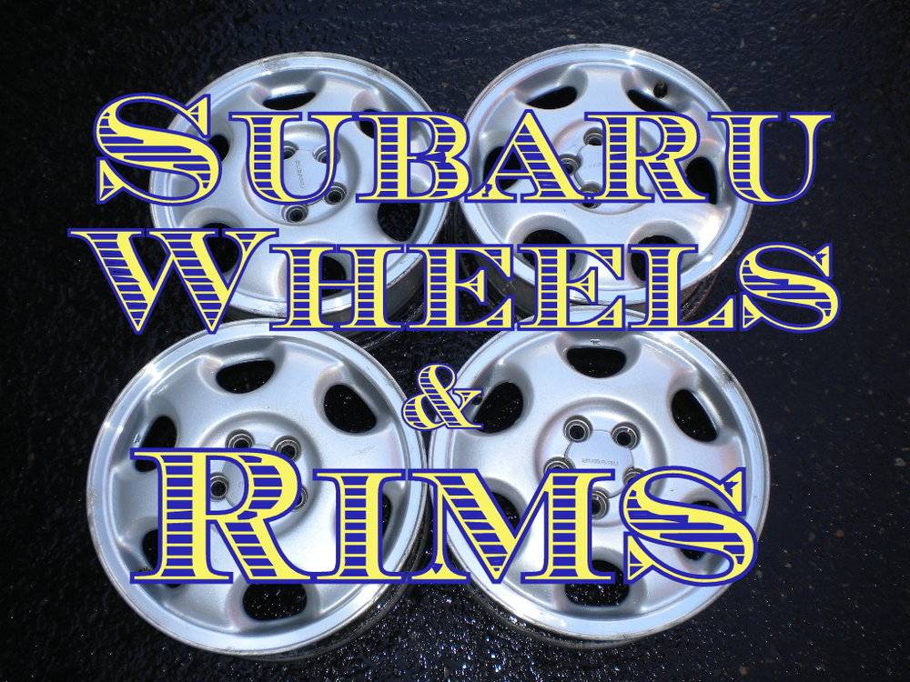 We are still in progress of updating this section please contact us because we have more that we are still adding.  We have many of these wheels in full sets of 4 and the tires to go with them most of the time. We also have new Subaru Genuine wheels and hubcaps for some of the older models.