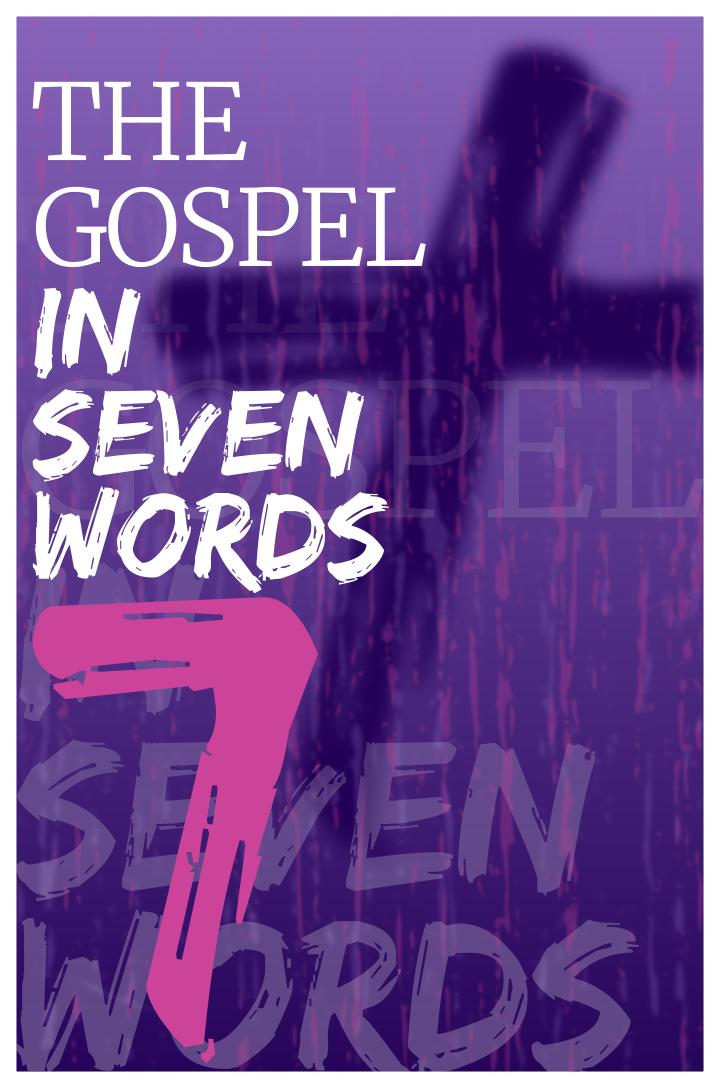 The Gospel in Seven Words