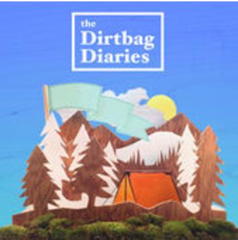 Dirt Bag Diaries Podcast