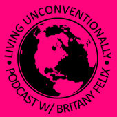 Living Unconventionally Travel Podcast