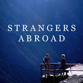 Strangers Abroad travel podcast