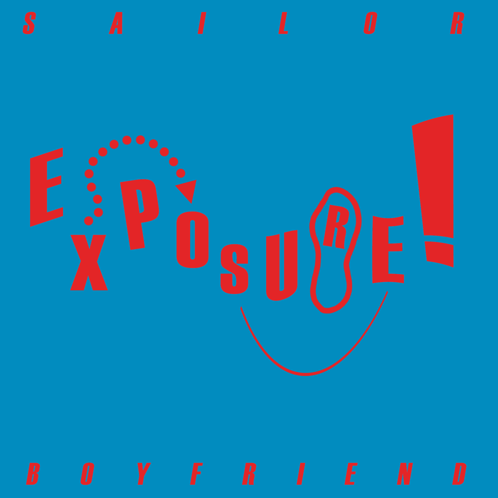 Sailor Boyfriend -   EXPOSURE!  Official Album Art |  Designer : Andy Waldron