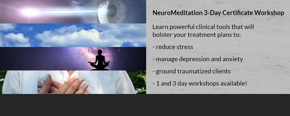 NeuroMeditation 3-Day Certificate Workshop