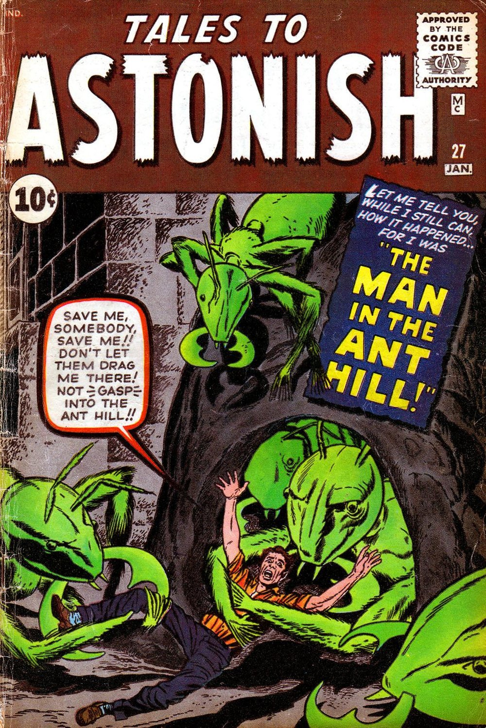 Man, those are no ants. Look at the Vampire fangs, those hands, and the coloring. It's like they're all green aliens!