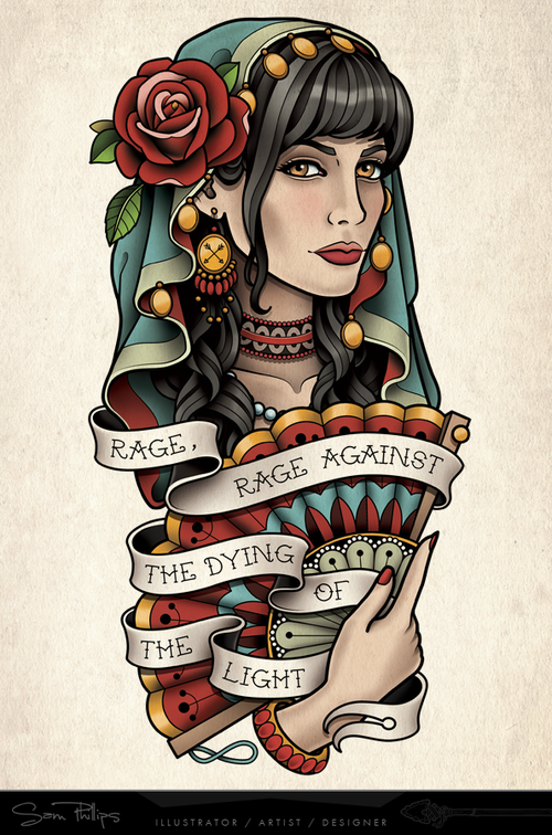 6e9417a2d Andrew Banks commissioned me to design a gypsy girl tattoo with the quote