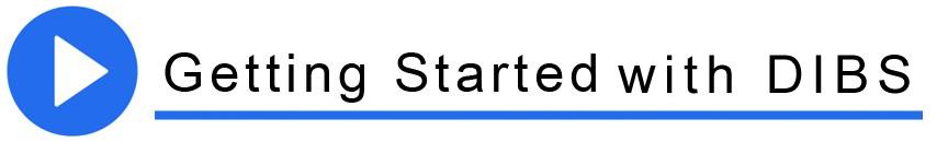 DIBS Getting Started copy.jpg