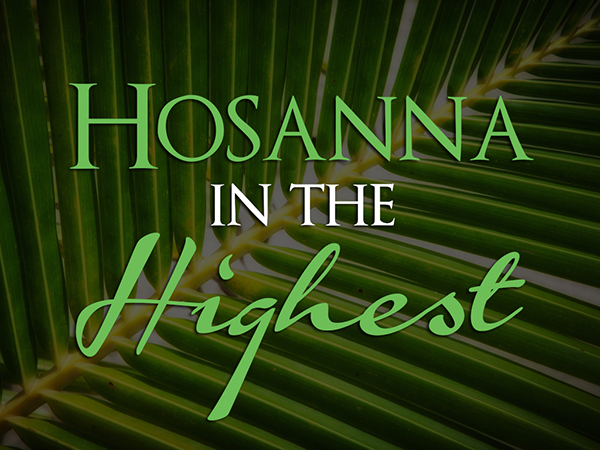 hosanna in the highest.jpg