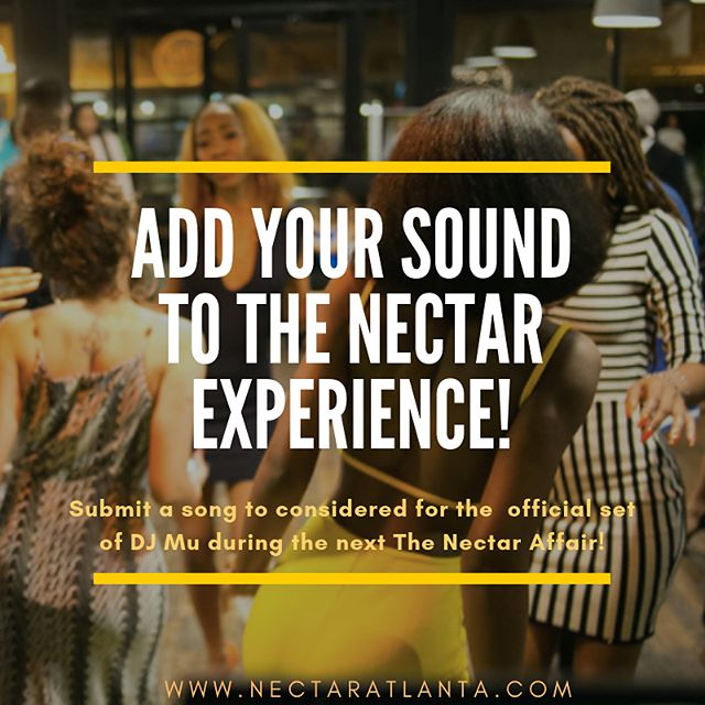 If you want to add your sound to the Nectar experience, submissions are now OPEN! For the next week, you can enter a song you want to hear at The Nectar Affair II! Go to nectaratlanta.com & click PRESS PLAY!  _________________________________ Any song can be submitted, however  if chosen you must be able to submit the MP3! ____________________________________________________________________________ #nectaratlanta #nectaraffair  #artists #managers #labels #producers #musicmarketing #soundcloud #mp3 #applemusic #spotify #soundcloud #rappers #singers #hiphop #rap #rnb #music