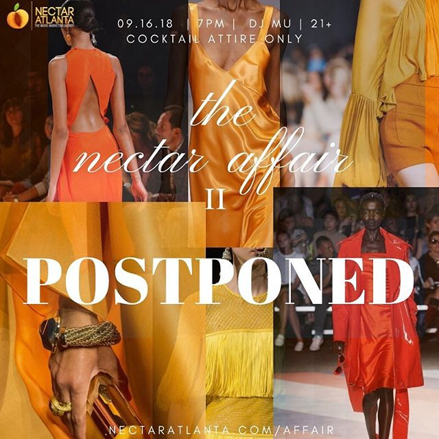 Due to unforeseen circumstances The Nectar Affair #2 will be postponed until further notice. Thank you to all of our supporters, those of you who have already purchased a ticket you will receive an email highlighting procedures moving forward. If you have any questions or concerns please contact event coordinator Akilah Duniani via email at info@nectaratlanta.com