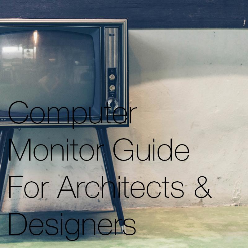 Archisoup-best-computer-monitors-architects-student-designers.jpg