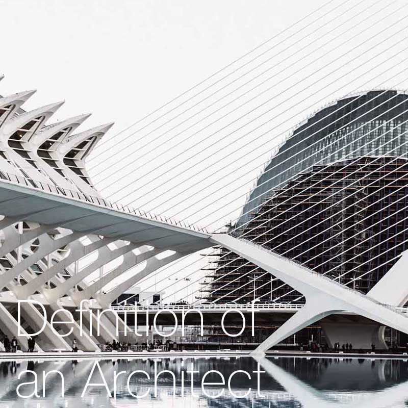 Architect definition    In this post we look at the various definitions of an architect and architecture.