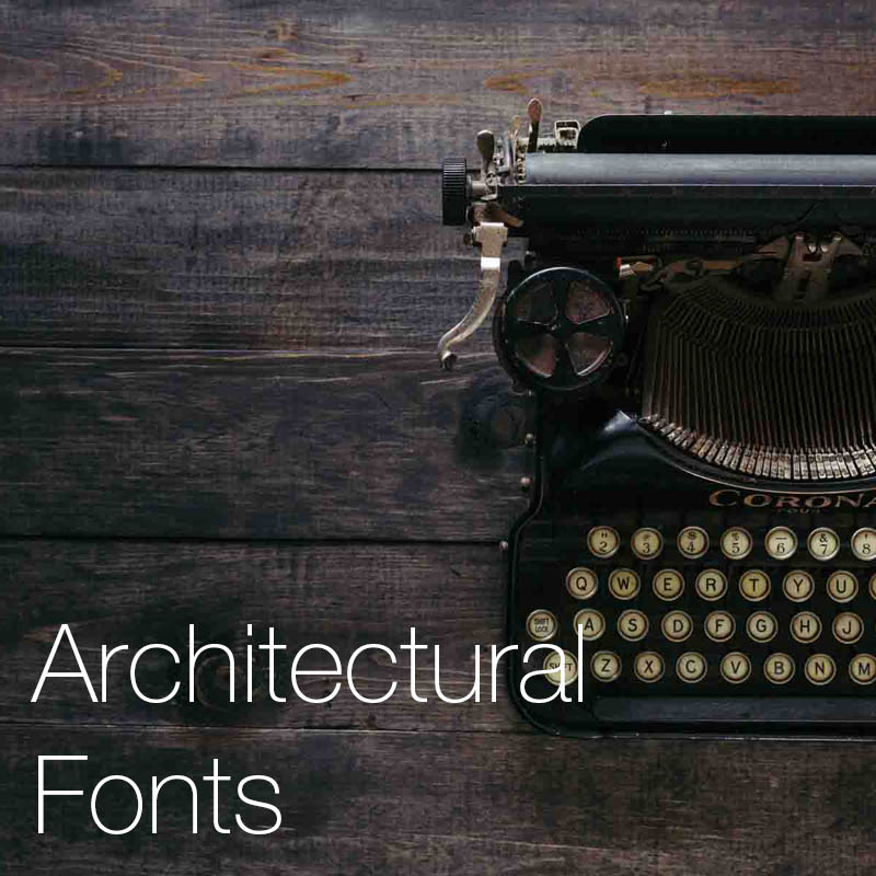 Architectural fonts    Choosing the right font can be a timely and stressful process, here we provide a list and an insight into some of our favourites…