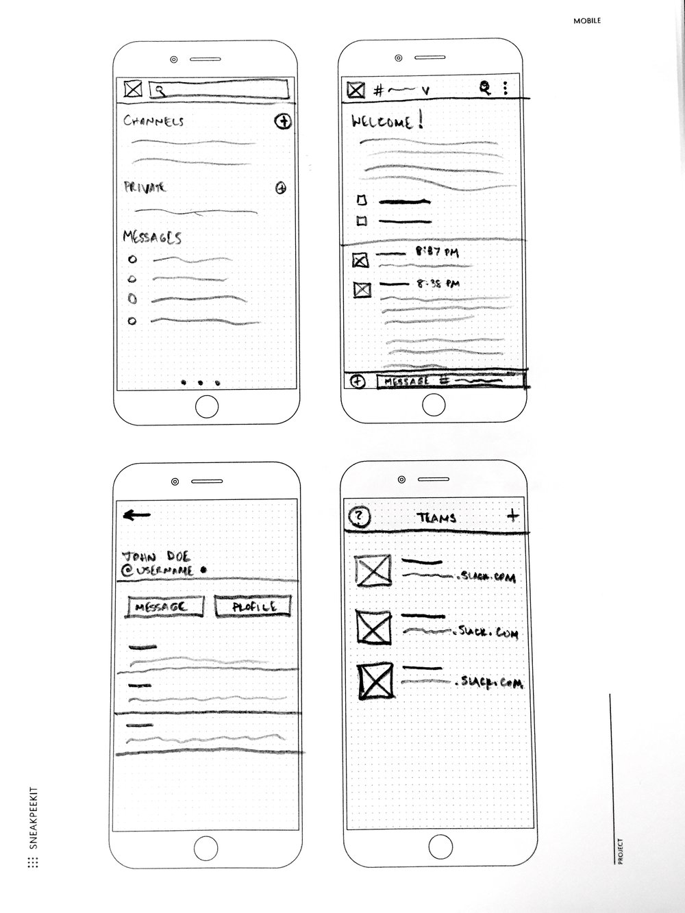 A low-fidelity paper sketch of the Slack mobile application. Sharing ideas early and often is the key to designing a stellar user experience. An iterative approach allows rapid refinement.