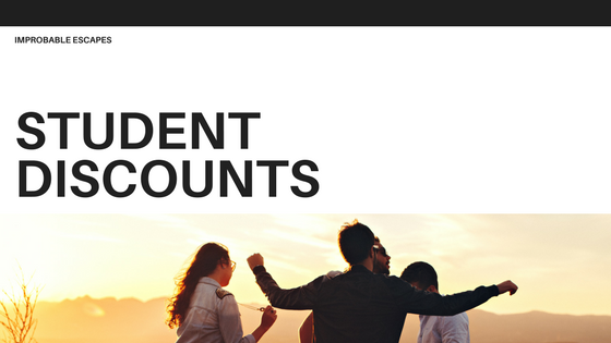 student discounts improbable escapes