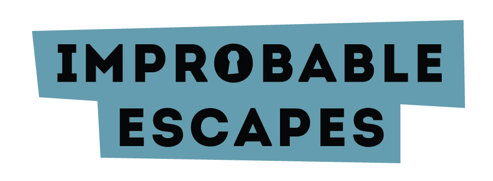 Improbable Escapes