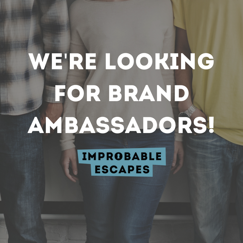 Improbable Escapes is looking for Brand Ambassadors!