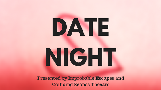 date night improbable escapes