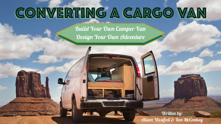 Van Conversion Guide Hey Voyager