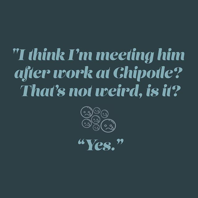 honestly... a first date at chipotle sounds like a big red flag to us. but to each their own. 🤷‍♂️ ⁣ ⁣ #sadfemmeseries
