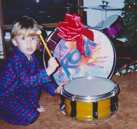 """I got a couple kid drum sets when I was little... both were destroyed in a week"""
