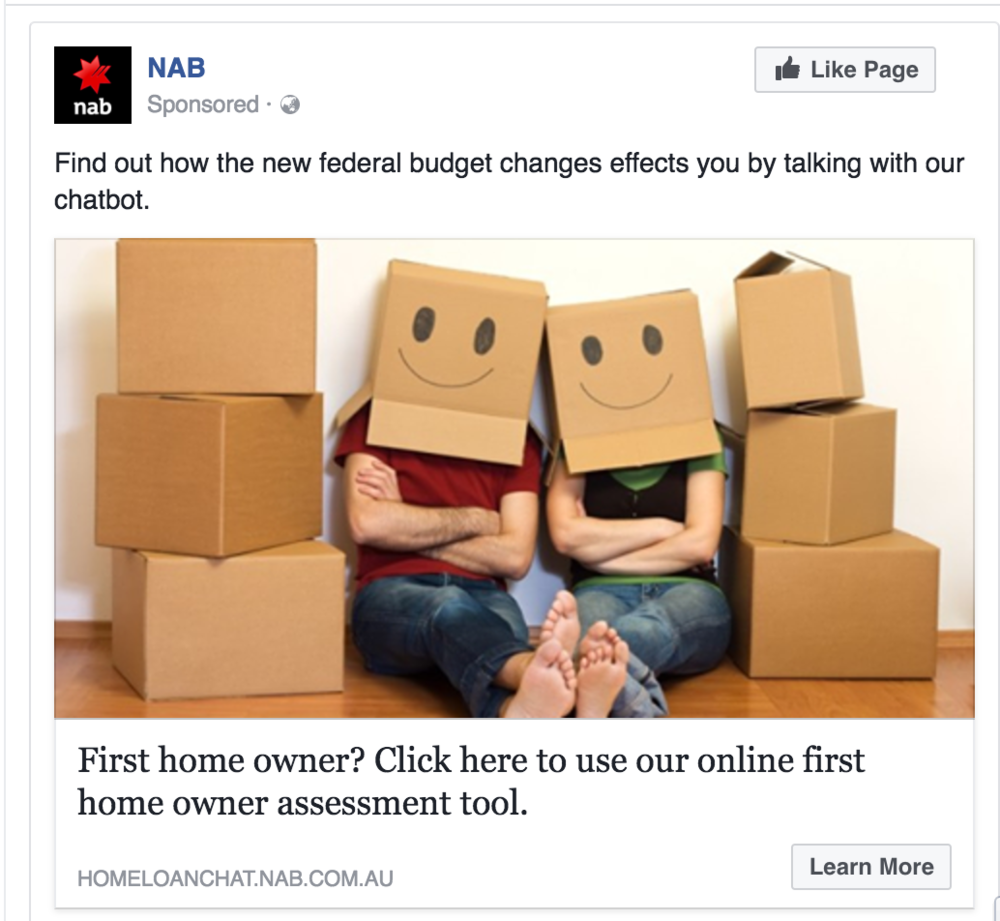 Promoting the tool. - By using existing marketing channels, NAB could specifically target users who could be looking to purchase a property for the first time. With clear messaging, the chatbot could be widely promoted (see example mock up the the right).